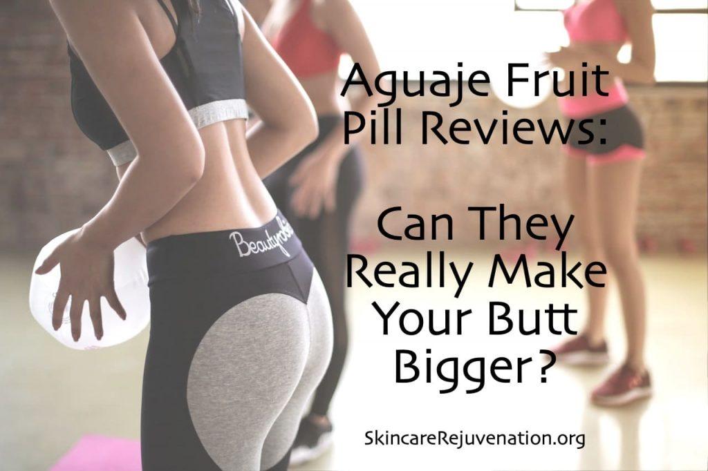 Aguaje Fruit Pill Reviews